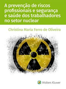 Imagens de A prevenção de riscos profissionais e segurança e saúde dos trabalhadores no setor nuclear