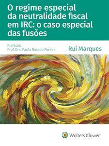 Imagens de O regime especial da neutralidade fiscal em IRC: o caso especial das fusões