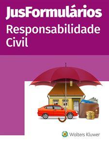 Imagens de JusFormulários Responsabilidade Civil