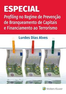 Imagens de Especial Profiling no Regime de Prevenção de Branqueamento de Capitais e Financiamento ao Terrorismo