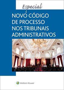 Imagens de Especial Novo Código de Processo nos Tribunais Administrativos