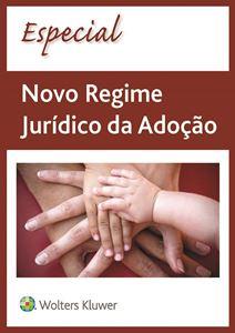 Imagens de Especial Novo Regime Jurídico da Adoção