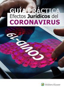 Imagens de GUÍA PRÁCTICA Efectos Jurídicos del Coronavirus (em Espanha)