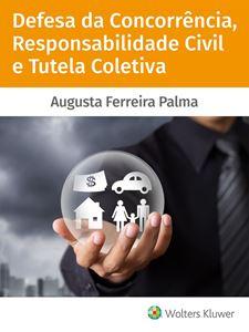 Imagens de Defesa da Concorrência, Responsabilidade Civil e Tutela Coletiva